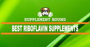Best Riboflavin Supplements