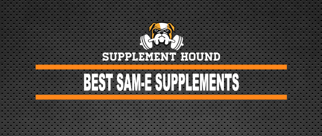 Best Sam E Supplements