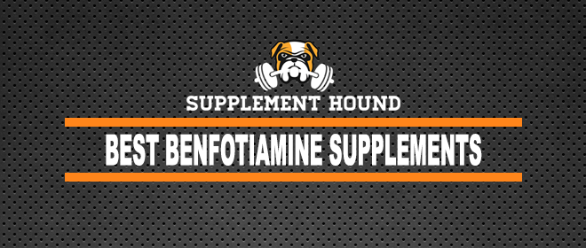 Best Benfotiamine Supplements