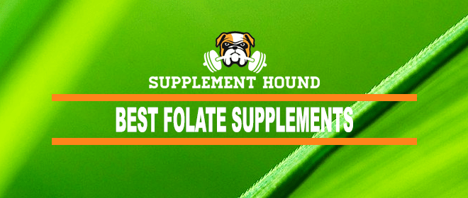 Best Folate Supplements
