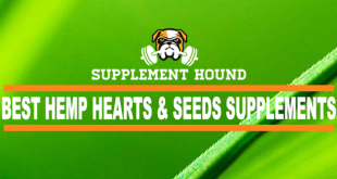 Best Hemp Hearts And Seeds Supplements