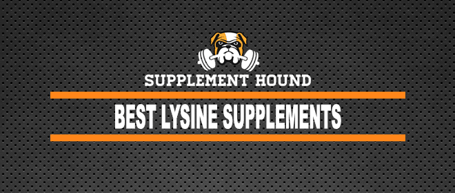 Best Lysine Supplements