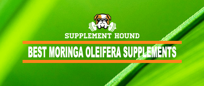 Best Moringa Oleifera Supplements
