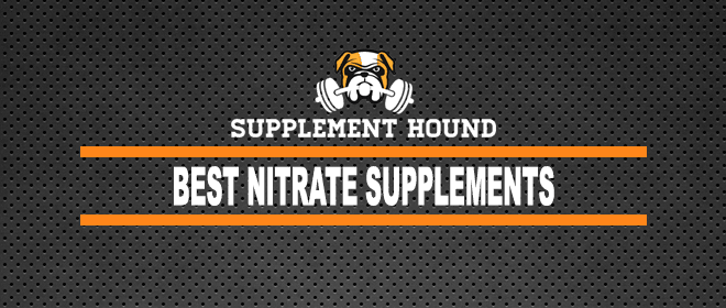 Best Nitrate Supplements