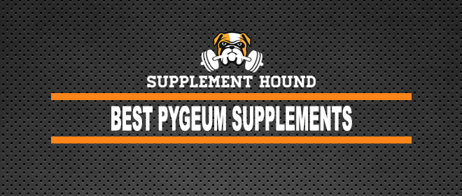 Best Pygeum Supplements